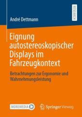 Eignung autostereoskopischer Displays im Fahrzeugkontext