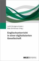 Englischunterricht in einer digitalisierten Gesellschaft