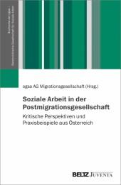 Soziale Arbeit in der Postmigrationsgesellschaft