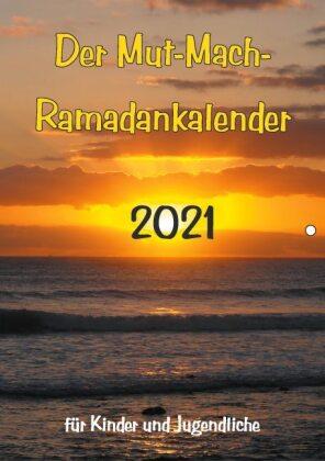 Der Mut-Mach-Ramadankalender 2021