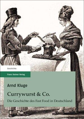 Kluge, Arnd: Currywurst & Co.