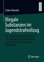 Illegale Substanzen im Jugendstrafvollzug