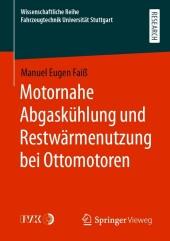 Motornahe Abgaskühlung und Restwärmenutzung bei Ottomotoren