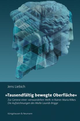 Liebich, Jens: »Tausendfältig bewegte Oberflächen«