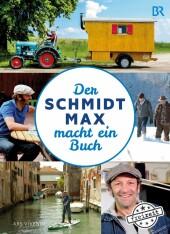 Der Schmidt Max macht ein Buch (eBook)