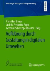 Aufklärung durch Gestaltung in digitalen Umwelten