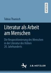 Literatur als Arbeit am Menschen
