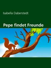 Pepe findet Freunde