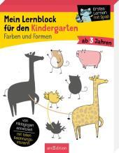 Mein Lernblock für den Kindergarten - Farben und Formen