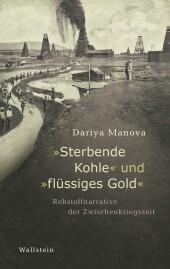 'Sterbende Kohle' und 'flüssiges Gold'