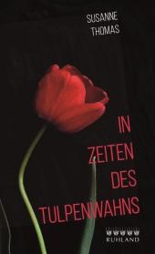 In Zeiten des Tulpenwahns