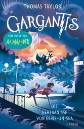 Gargantis - Die Geheimnisse von Eerie-on-Sea