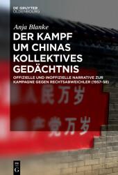 Der Kampf um Chinas kollektives Gedächtnis