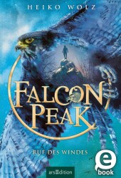 Falcon Peak - Ruf des Windes (Falcon Peak 2)