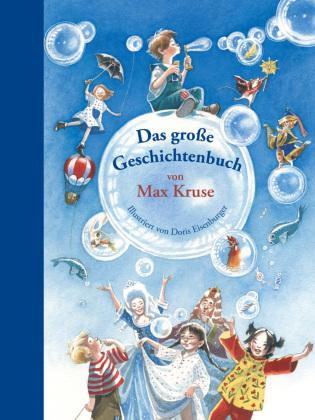 Das große Geschichtenbuch von Max Kruse