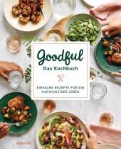 Goodful - Das Kochbuch
