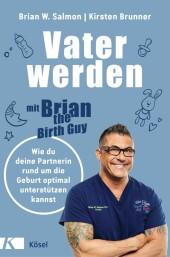 Vater werden mit »Brian the Birth Guy«