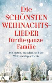 Die schönsten Weihnachtslieder für die ganze Familie