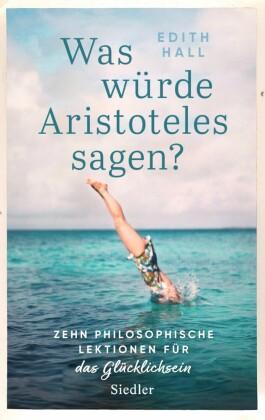 Was würde Aristoteles sagen?