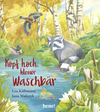 Kopf hoch, kleiner Waschbär - ein Bilderbuch für Kinder ab 2 Jahren
