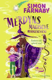 Merdyns magische Missgeschicke - Zaubern will gelernt sein! Cover