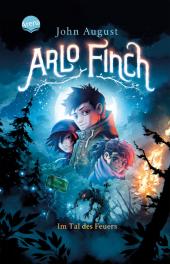 Arlo Finch (1). Arlo Finch im Tal des Feuers