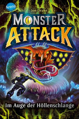Monster Attack (3). Im Auge der Höllenschlange