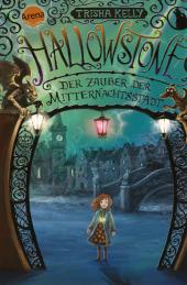 Hallowstone. Der Zauber der Mitternachtsstadt Cover