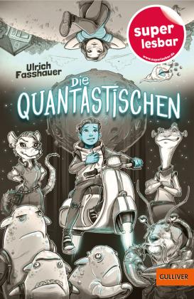 Die Quantastischen
