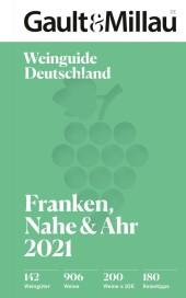Gault Millau Deutschland Weinguide Franken, Nahe, Ahr