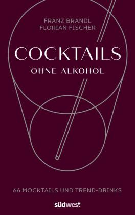 Cocktails ohne Alkohol