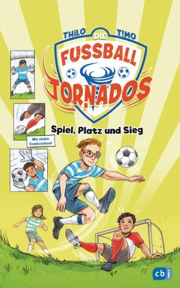Die Fußball-Tornados - Spiel, Platz und Sieg