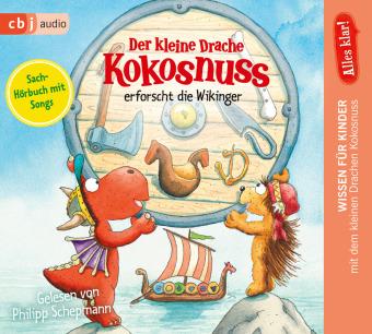 Alles klar! Der kleine Drache Kokosnuss erforscht die Wikinger, 1 Audio-CD