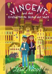 Vincent und das Großartigste Hotel der Welt Cover