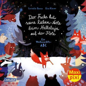 Maxi Pixi 354: Der Fuchs hat seine lieben Nöte beim Halleluja auf der Flöte