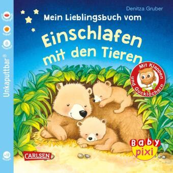 Baby Pixi (unkaputtbar) 96: Mein Lieblingsbuch vom Einschlafen mit den Tieren
