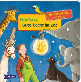 Hör mal (Soundbuch): Mach mit - Pust aus: Gute Nacht im Zoo