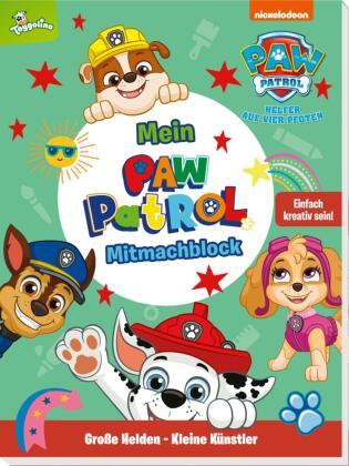 PAW Patrol: Große Helden - Kleine Künstler: Mein PAW-Patrol-Mitmachblock