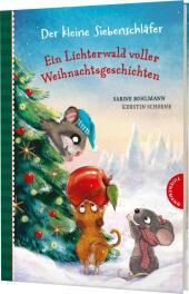 Der kleine Siebenschläfer: Ein Lichterwald voller Weihnachtsgeschichten Cover