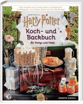 Das offizielle Harry Potter Koch- und Backbuch für Partys und Feste mit Rezepten und Kreativ-Ideen aus der Zauberwelt,