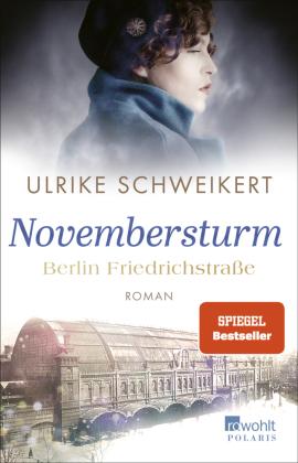 Berlin Friedrichstraße: Novembersturm