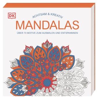 Achtsam & Kreativ. Mandalas