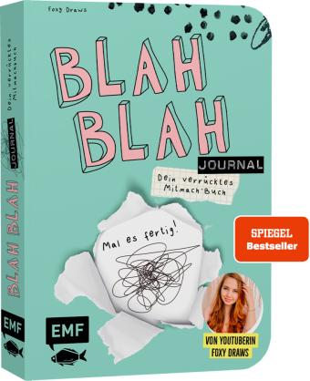 Blah Blah Journal - Dein verrücktes Mitmach-Buch - Mal es fertig! Von YouTuberin Foxy Draws