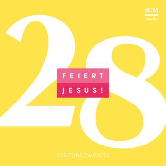 Feiert Jesus! 28, Audio-CD