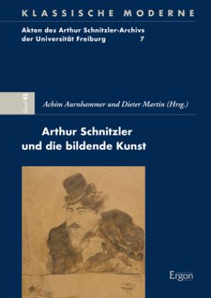 Arthur Schnitzler und die bildende Kunst
