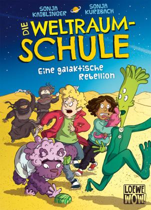Die Weltraumschule (Band 3) - Eine galaktische Rebellion