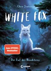 White Fox (Band 1) - Der Ruf des Mondsteins Cover