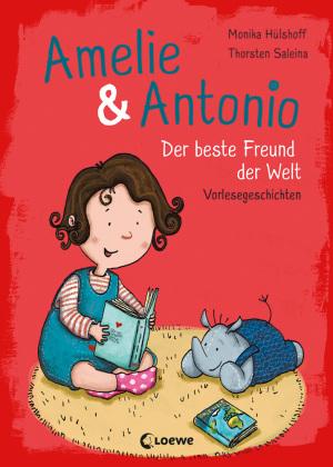 Amelie & Antonio (Band 3) - Der beste Freund der Welt