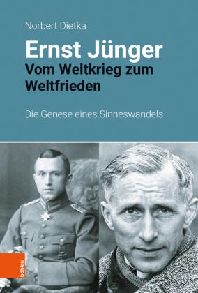 Dietka, Norbert: Ernst Jünger. Vom Weltkrieg zum Weltfrieden