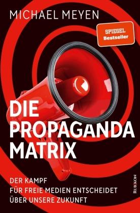 Die Propaganda-Matrix